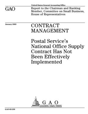 Primary view of object titled 'Contract Management: Postal Service's National Office Supply Contract Has Not Been Effectively Implemented'.