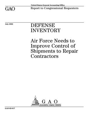 Primary view of object titled 'Defense Inventory: Air Force Needs to Improve Control of Shipments to Repair Contractors'.
