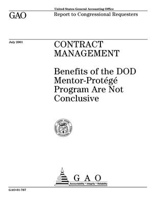 Primary view of object titled 'Contract Management: Benefits of the DOD Mentor-Protege Program Are Not Conclusive'.