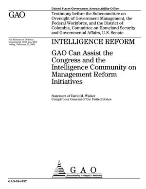 Primary view of object titled 'Intelligence Reform: GAO Can Assist the Congress and the Intelligence Community on Management Reform Initiatives'.