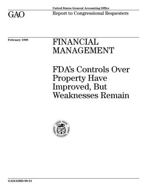 Primary view of object titled 'Financial Management: FDA's Controls Over Property Have Improved, But Weaknesses Remain'.