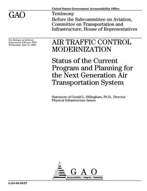 Primary view of object titled 'Air Traffic Control Modernization: Status of the Current Program and Planning for the Next Generation Air Transportation System'.