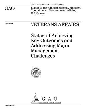 Primary view of object titled 'Veterans Affairs: Status of Achieving Key Outcomes and Addressing Major Management Challenges'.