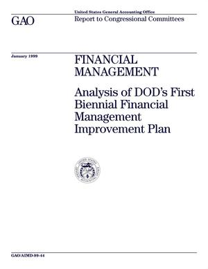 Primary view of object titled 'Financial Management: Analysis of DOD's First Biennial Financial Management Improvement Plan'.