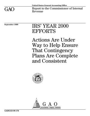 Primary view of object titled 'IRS' Year 2000 Efforts: Actions Are Underway to Help Ensure That Contingency Plans Are Complete and Consistent'.