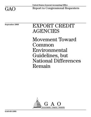 Primary view of object titled 'Export Credit Agencies: Movement Toward Common Environmental Guidelines, but National Differences Remain'.