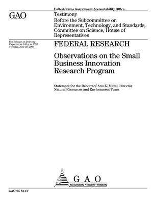Primary view of object titled 'Federal Research: Observations on the Small Business Innovation Research Program'.