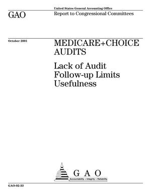Primary view of object titled 'Medicare+Choice Audits: Lack of Audit Follow-up Limits Usefulness'.