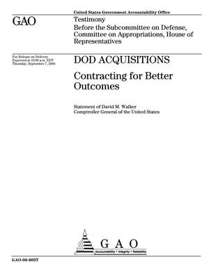 Primary view of object titled 'DOD Acquisitions: Contracting for Better Outcomes'.