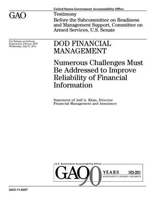 Primary view of object titled 'DOD Financial Management: Numerous Challenges Must Be Addressed to Improve Reliability of Financial Information'.