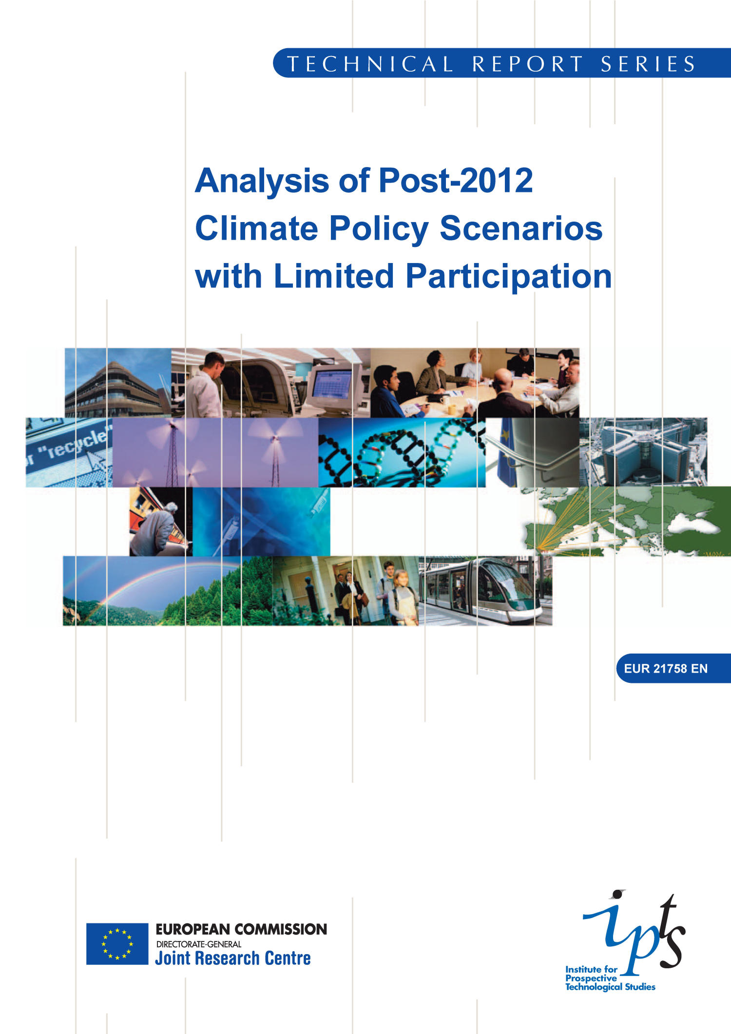 Analysis of Post-2012 Climate Policy Scenarios with Limited Participation                                                                                                      Front Cover
