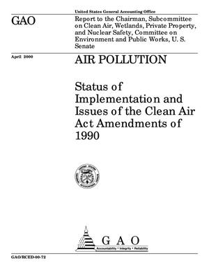 Primary view of object titled 'Air Pollution: Status of Implementation and Issues of the Clean Air Act Amendments of 1990'.