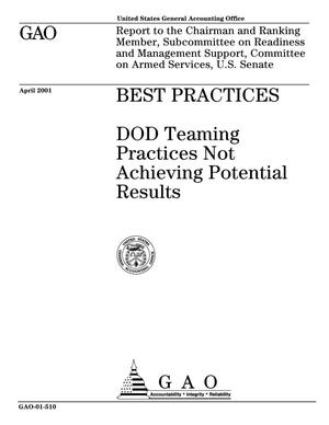 Primary view of object titled 'Best Practices: DOD Teaming Practices Not Achieving Potential Results'.
