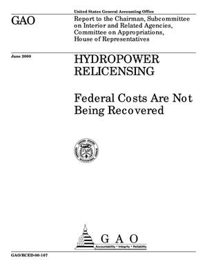 Primary view of object titled 'Hydropower Relicensing: Federal Costs Are Not Being Recovered'.