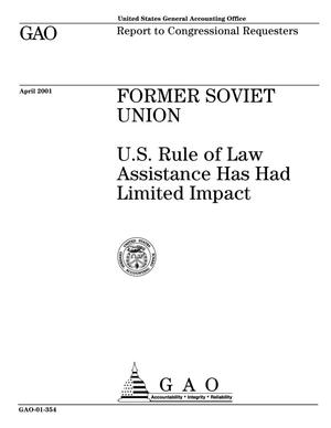 Primary view of object titled 'Former Soviet Union: U.S. Rule of Law Assistance Has Had Limited Impact'.