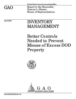 Primary view of object titled 'Inventory Management: Better Controls Needed to Prevent Misuse of Excess DOD Property'.