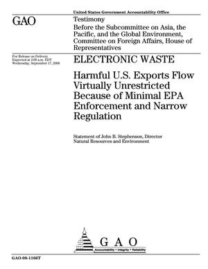 Primary view of object titled 'Electronic Waste: Harmful U.S. Exports Flow Virtually Unrestricted Because of Minimal EPA Enforcement and Narrow Regulation'.