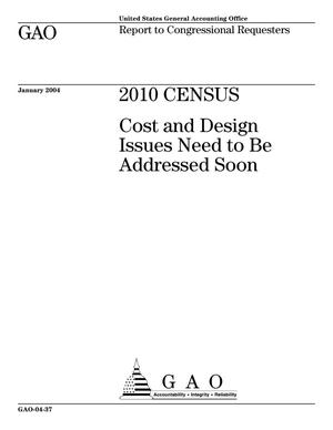 Primary view of object titled '2010 Census: Cost and Design Issues Need to Be Addressed Soon'.