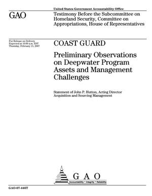 Primary view of object titled 'Coast Guard: Preliminary Observations on Deepwater Program Assets and Management Challenges'.