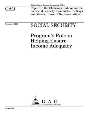 Primary view of object titled 'Social Security: Program's Role in Helping Ensure Income Adequacy'.