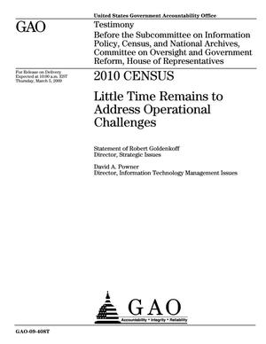 Primary view of object titled '2010 Census: Little Time Remains to Address Operational Challenges'.