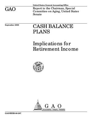 Primary view of object titled 'Cash Balance Plans: Implications for Retirement Income'.