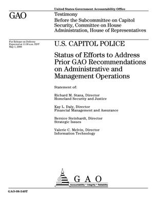 Primary view of object titled 'U.S. Capitol Police: Status of Efforts to Address Prior GAO Recommendations on Administrative and Management Operations'.
