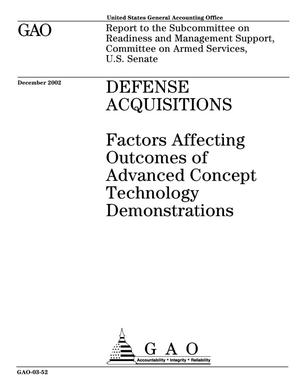 Primary view of object titled 'Defense Acquisitions: Factors Affecting Outcomes of Advanced Concept Technology Demonstrations'.