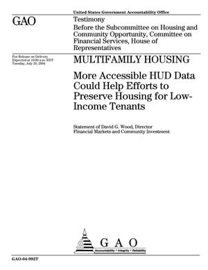 Primary view of object titled 'Multifamily Housing: More Accessible HUD Data Could Help Efforts to Preserve Housing for Low-Income Tenants'.