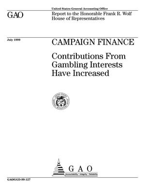 Primary view of object titled 'Campaign Finance: Contributions From Gambling Interests Have Increased'.