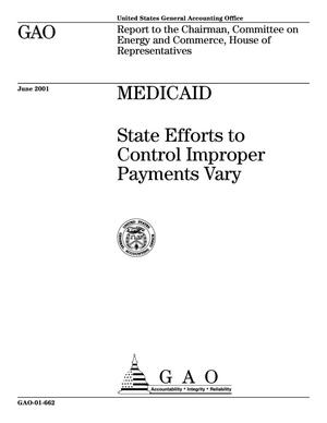 Primary view of object titled 'Medicaid: State Efforts to Control Improper Payments Vary'.
