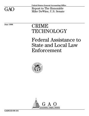 Primary view of object titled 'Crime Technology: Federal Assistance to State and Local Law Enforcement'.