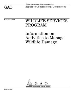 Primary view of object titled 'Wildlife Services Program: Information on Activities to Manage Wildlife Damage'.