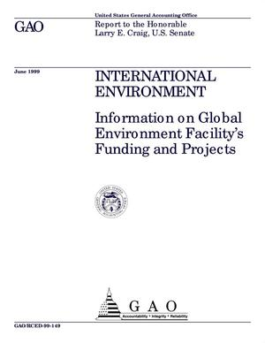 Primary view of object titled 'International Environment: Information on Global Environment Facility's Funding and Projects'.