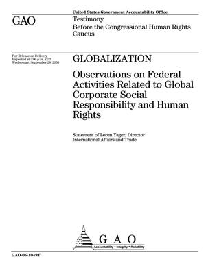 Primary view of object titled 'Globalization: Observations on Federal Activities Related to Global Corporate Social Responsibility and Human Rights'.