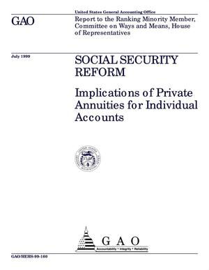 Primary view of object titled 'Social Security Reform: Implications of Private Annuities for Individual Accounts'.