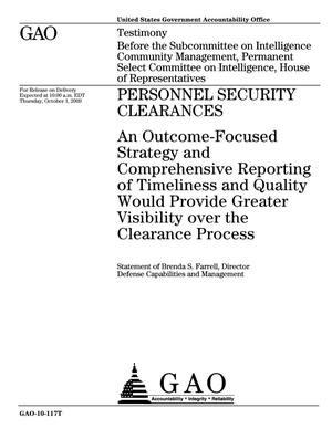 Primary view of object titled 'Personnel Security Clearances: An Outcome-Focused Strategy and Comprehensive Reporting of Timeliness and Quality Would Provide Greater Visibility over the Clearance Process'.
