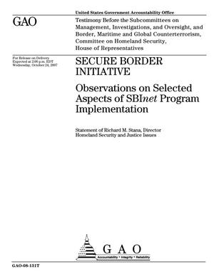 Primary view of object titled 'Secure Border Initiative: Observations on Selected Aspects of SBInet Program Implementation'.