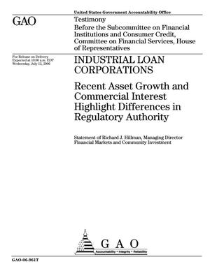 Primary view of object titled 'Industrial Loan Corporations: Recent Asset Growth and Commercial Interest Highlight Differences in Regulatory Authority'.
