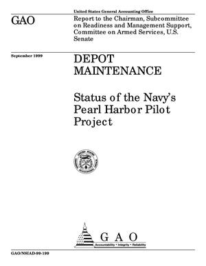 Primary view of object titled 'Depot Maintenance: Status of the Navy's Pearl Harbor Pilot Project'.