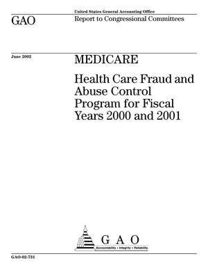 Primary view of object titled 'Medicare: Health Care Fraud and Abuse Control Program for Fiscal Years 2000 and 2001'.