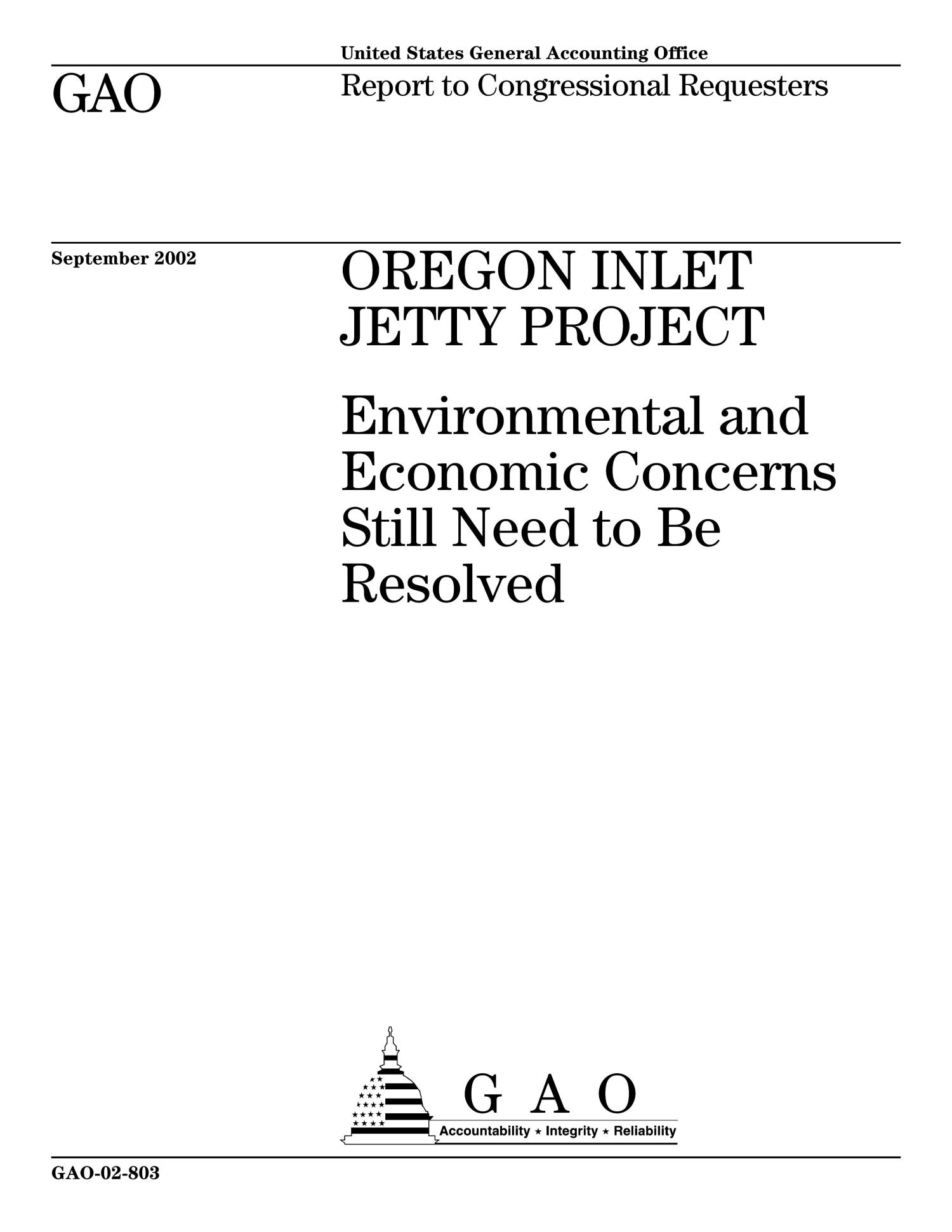 Oregon Inlet Jetty Project: Environmental and Economic Concerns Need to Be Resolved                                                                                                      [Sequence #]: 1 of 95