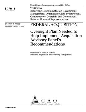 Primary view of object titled 'Federal Acquisition: Oversight Plan Needed to Help Implement Acquisition Advisory Panel's Recommendations'.