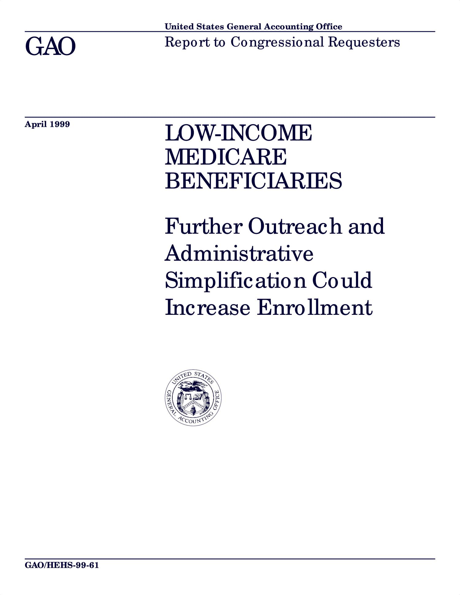 Low-Income Medicare Beneficiaries: Further Outreach and ...