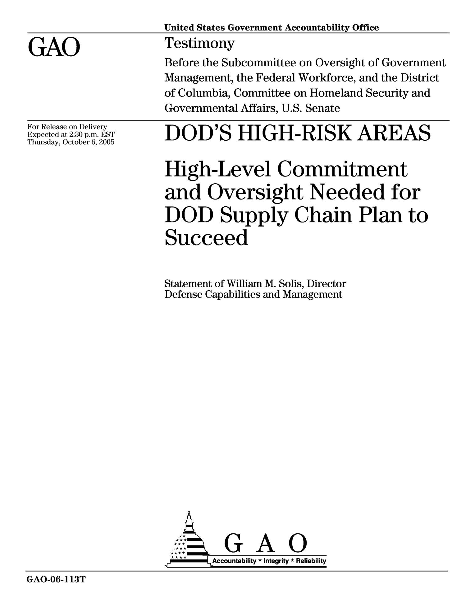 DOD's High-Risk Areas: High-Level Commitment and Oversight Needed for DOD Supply Chain Plan to Succeed                                                                                                      [Sequence #]: 1 of 15