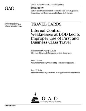 Primary view of object titled 'Travel Cards: Internal Control Weaknesses at DOD Led to Improper Use of First and Business Class Travel'.