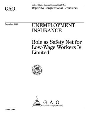 Primary view of object titled 'Unemployment Insurance: Role as Safety Net for Low-Wage Workers Is Limited'.