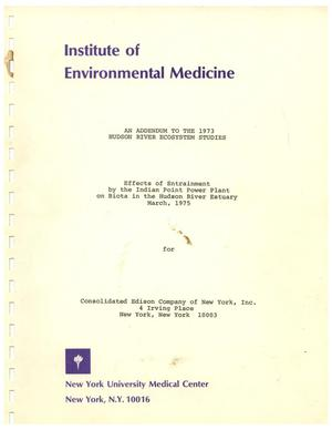 Primary view of object titled 'Effects of Entrainment by the Indian Point Power Plant on Biota in the Hudson River Estuary, March 1975'.