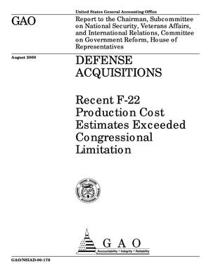 Primary view of object titled 'Defense Acquisitions: Recent F-22 Production Cost Estimates Exceeded Congressional Limitation'.
