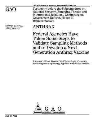 Primary view of object titled 'Anthrax: Federal Agencies Have Taken Some Steps to Validate Sampling Methods and to Develop a Next-Generation Anthrax Vaccine'.